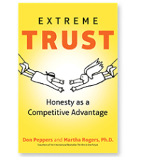 Extreme Trust by Don Peppers & PhD Martha Rogers